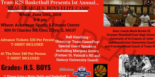 "Team R2S Basketball Presents1st Annual... ""Real Deal"" H.S. Boys Elite Camp"