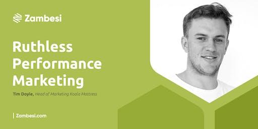Ruthless Performance Marketing with Tim Doyle, Founder @ Eucalyptus.vc