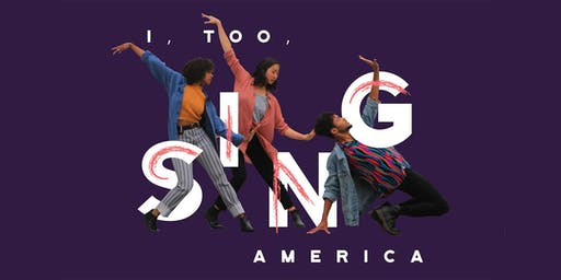 I, Too, Sing America || Juneteenth Celebration Performance