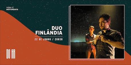 DO AR apresenta Duo Finlandia ingressos