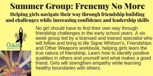 Frenemy No More: Helping Girls Navigate Healthy Relationships