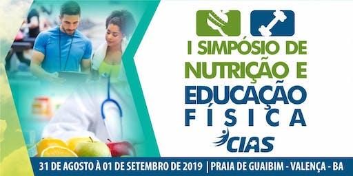 1° SIMPÓSIO DE NUTRIÇÃO E EDUCAÇÃO FÍSICA DO CIAS