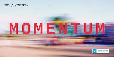 TVC / NINETEEN: MOMENTUM tickets