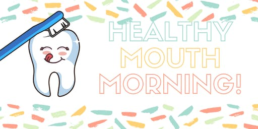 Healthy Mouth Morning