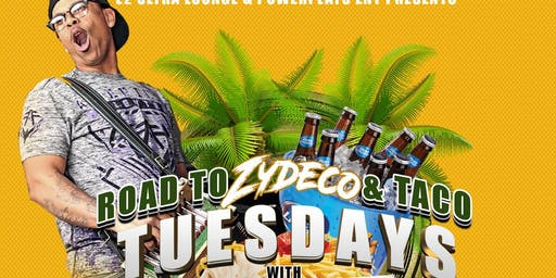 Road to Zydeco & Taco Tuesdays with/Brian Jack