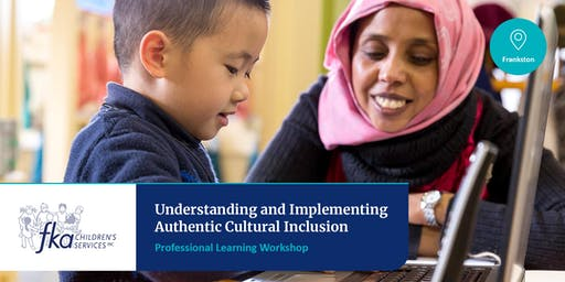 Understanding and Implementing Authentic Cultural Inclusion