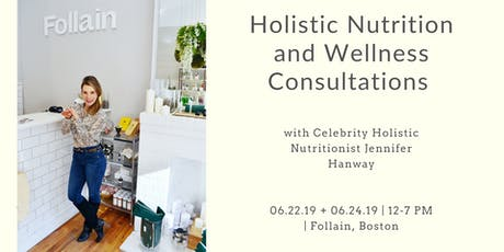 Holistic Nutrition and Wellness Consultations at Follain Boston tickets