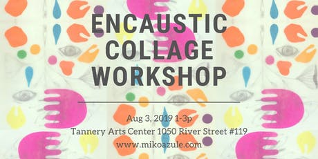 Encaustic Collage Workshop tickets