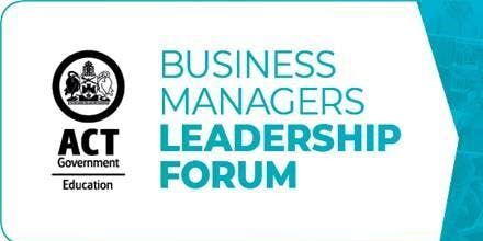 ACT Education: Business Managers Leadership Forum