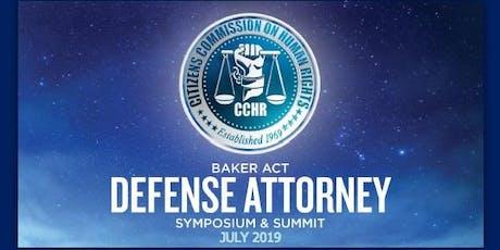 BAKER ACT DEFENSE ATTORNEY SYMPOSIUM & SUMMIT tickets