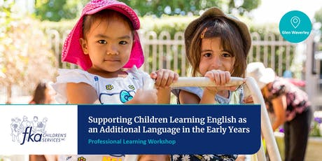 Supporting Children Learning English as an Additional Language in the Early Years tickets