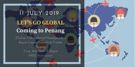 11 July 2019 | Penang Let's Go Global & Alibaba Netpreneur Seminar tickets