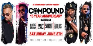 Compound 15 Year Anniversary Hosted by 50 Cent ::...