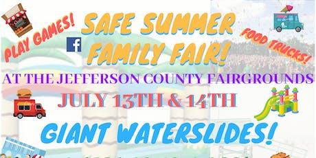 Safe Summer Family Fair tickets