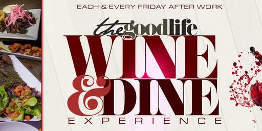 The Good Life Wine and Dine Experience at Jimmy's 38 NYC