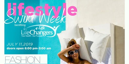 Lifestyle Swim Week (Benefiting LifeChangers4Life)