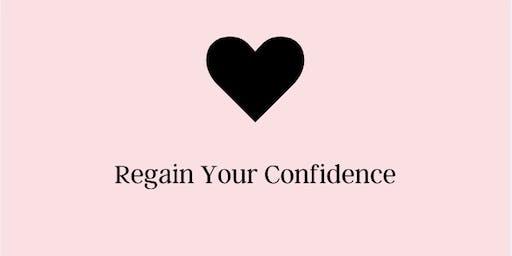 Regain Your Confidence