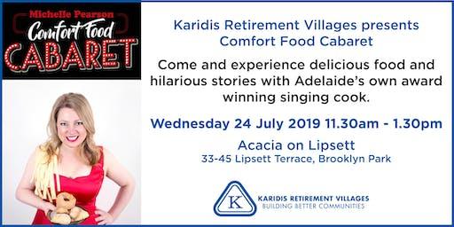 Karidis Retirement Villages presents Comfort Food Cabaret
