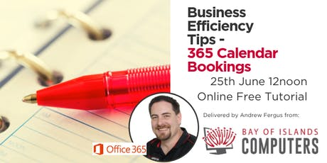 Business Efficiency Tips - Using Microsoft Bookings  tickets