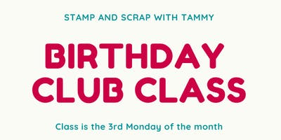July Birthday Club Class