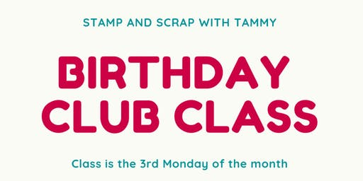 July Birthday Club Class