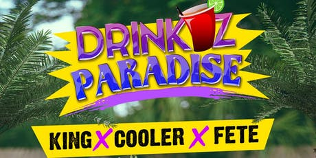 Drinkaz Paradise Cooler Party tickets