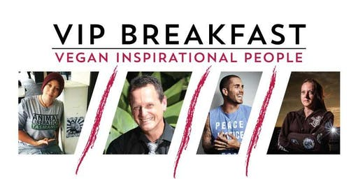 V.I.P. Breakfast - Vegan Inspirational People
