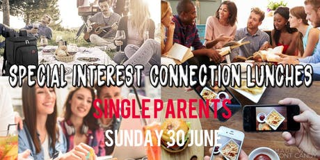 Special Interest Connection Lunch | Single Parents tickets
