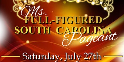 Ms. Full-Figured SC Pageant