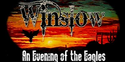 Winslow- An Evening of the Eagles