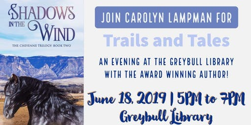 Tales and Trails- Pioneer stories and book-signing with Carolyn Lampman