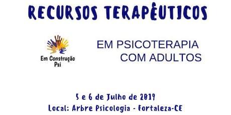 Oficina de Recursos Terapêuticos em Psicoterapia com Adultos ingressos