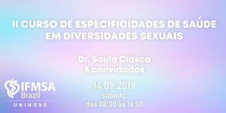 II Curso de Especificidades de Saúde em Diversidades Sexuais ingressos