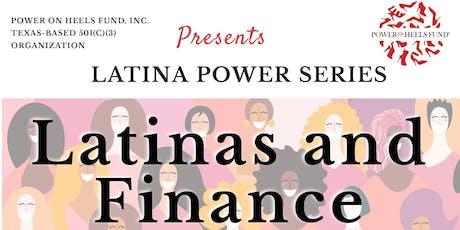 POWER On Heels Fund, Inc - Latina POWER Series - Latinas and Finance tickets
