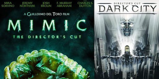 Double Billmatic: Mimic + Dark City Director's Cuts