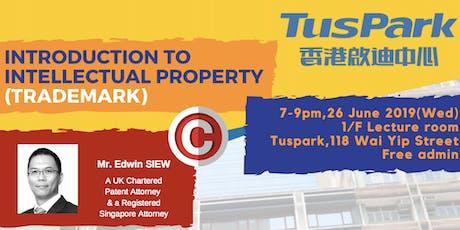 Introduction to Intellectual Property (Trademark)/知識產權概論(商標) tickets
