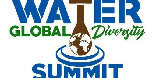 Water & Sustainability Global Diversity Summit 3/22/20