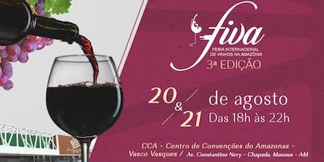 FIVA Feira Internacional de Vinhos na Amazônia - 3° edição - 20/08 e 21/08 ingressos
