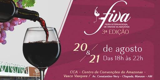 FIVA Feira Internacional de Vinhos na Amazônia - 3° edição - 20/08 e 21/08