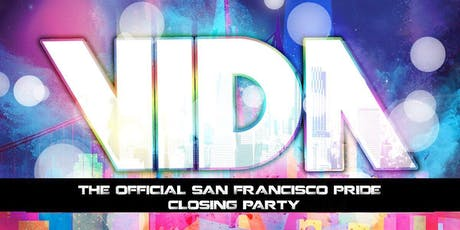 VIDA San Francisco Pride 2019 tickets