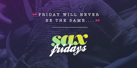 SAX FRIDAYS tickets