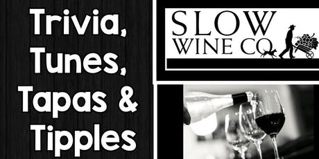 Slow Wine Co Trivia, Tunes, Tapas and Tipples on Thursday tickets