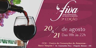 FIVA Feira Internacional de Vinhos na Amazônia - 3° edição - 21/08