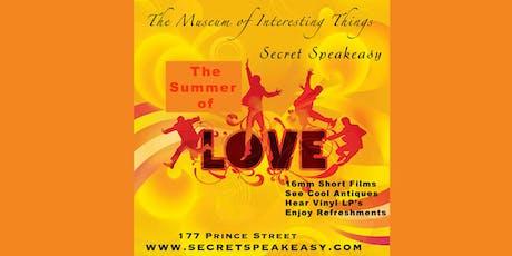 Summer of Love Secret Speakeasy Sun June 30th 6pm tickets