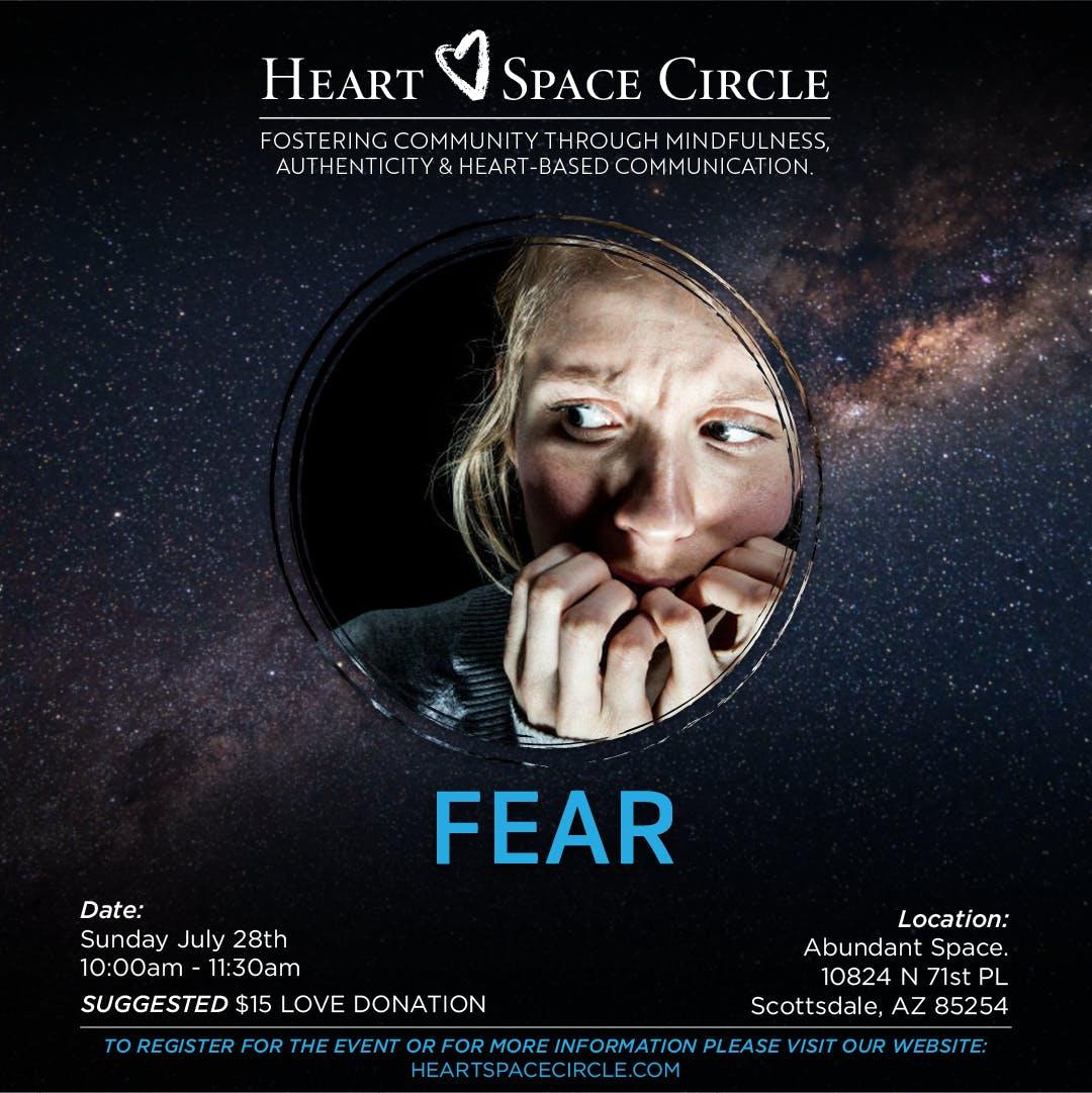 FEAR - Community Circle (Council) - Heart-Based Communication