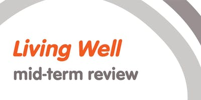 Living Well Mid-Term Review - Community Consultation - Bowral, 26 June 2019