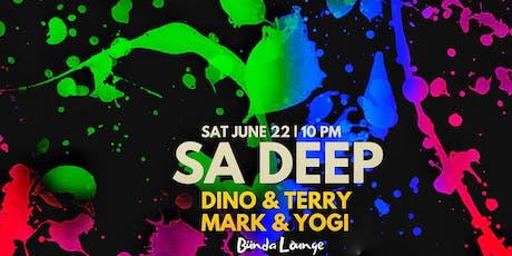 SA Deep Party w/ DJs Dino & Terry + Mark & Yogi (**FREE) tickets