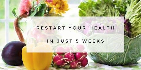 RESTART 5 Week Real Food Program June 2019 -Online tickets