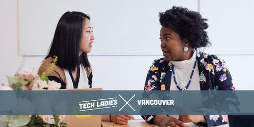 Tech Ladies Vancouver Meetup co-sponsored by Galvanize and Trulioo