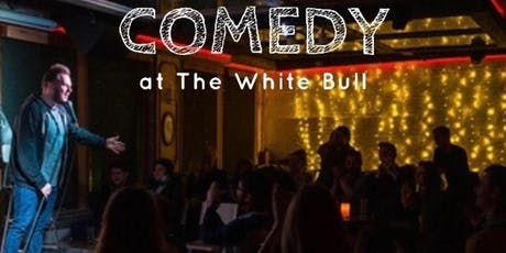 Hideout Comedy at The White Bull Tavern! (Saturday, 7pm) tickets